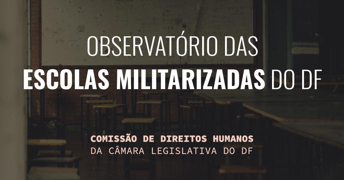 Comissão de Direitos Humanos da CLDF institui Observatório da Militarização