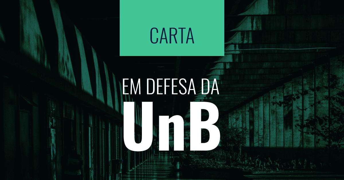 Parlamentares de todo o Brasil assinam carta em defesa da UnB