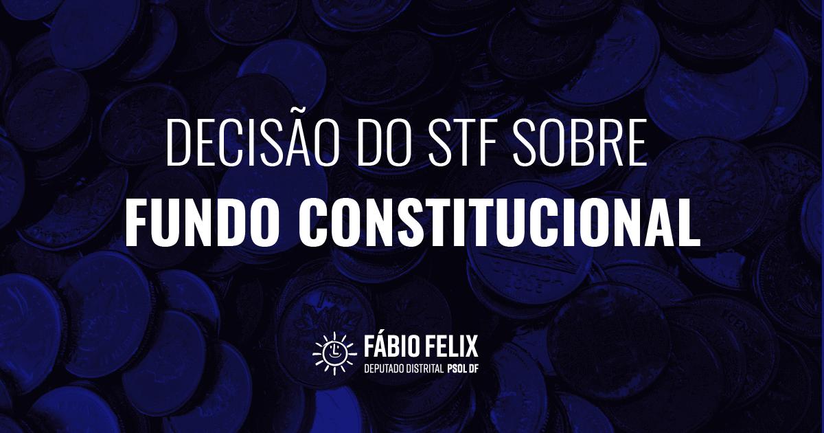 Decisão do STF sobre Fundo Constitucional