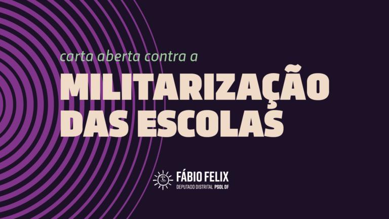 Parlamentares, especialistas e entidades assinam Carta Aberta contra militarização das escolas públicas do DF