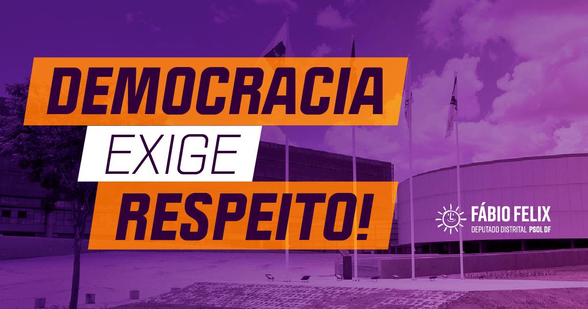 A democracia exige respeito