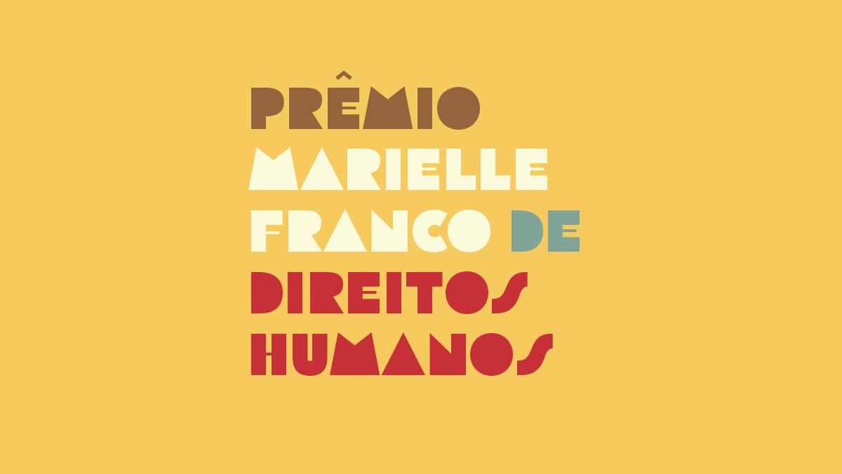 Prêmio Marielle Franco de Direitos Humanos divulga resultado da edição 2019
