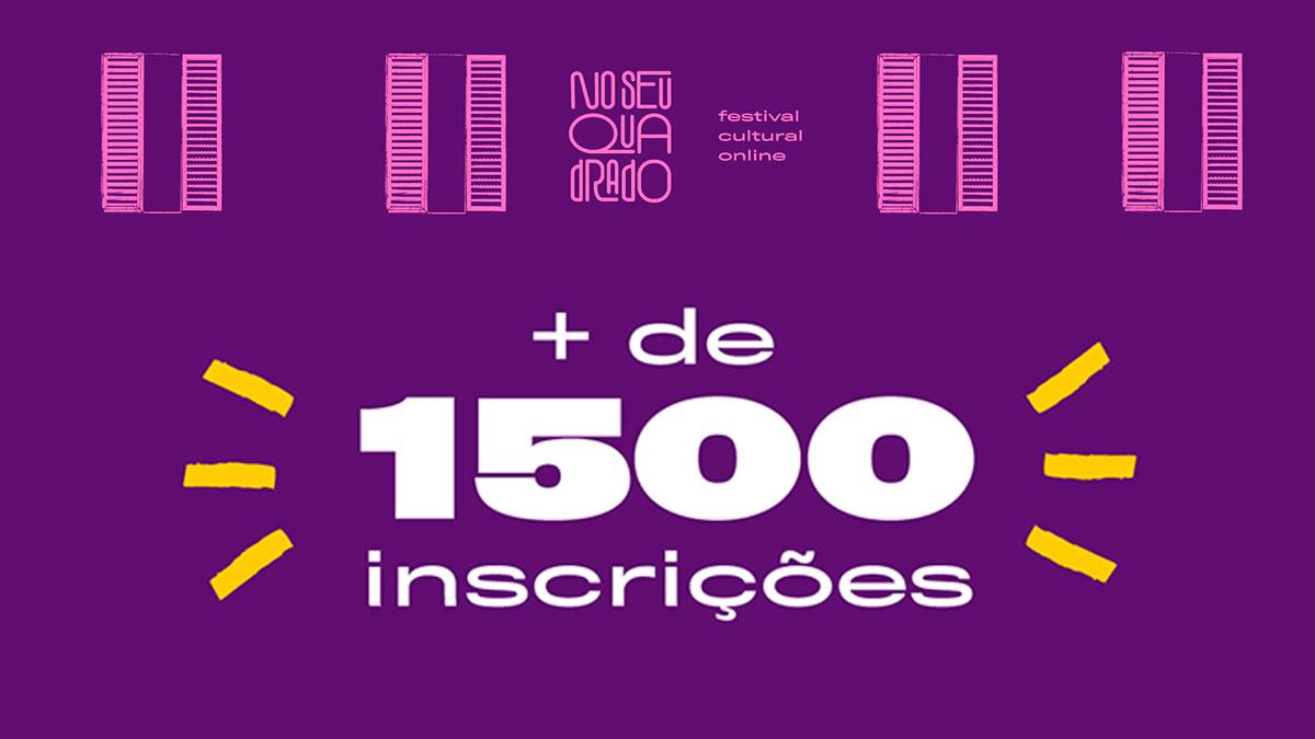 Inscrições encerradas: mais de 1500 projetos disputam vagas ao Festival No Seu Quadrado