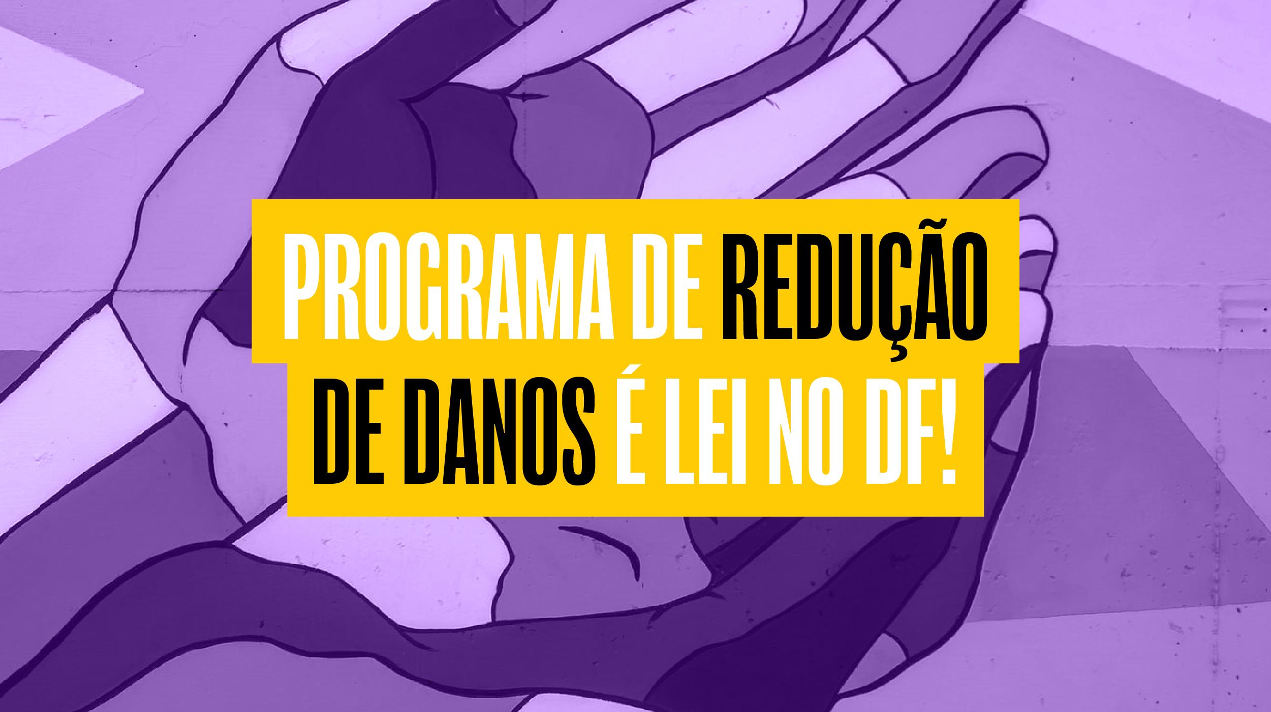 Agora é Lei: DF terá programa de redução de danos para usuários de drogas