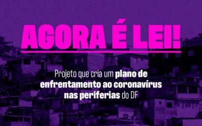 É lei: GDF deverá adotar ações de prevenção e combate à Covid-19 nas periferias