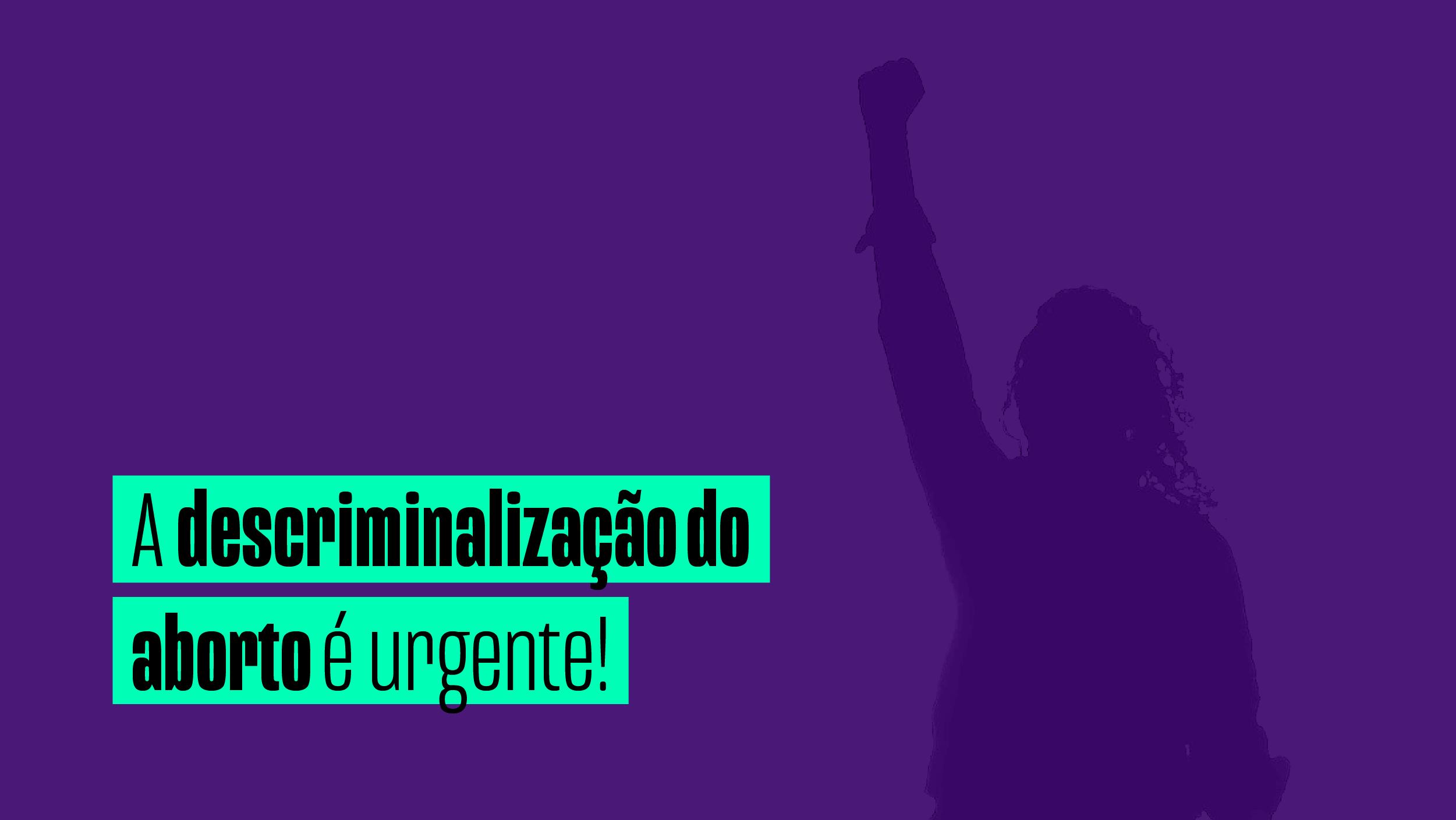 28/09: Dia pela descriminalização e legalização do aborto