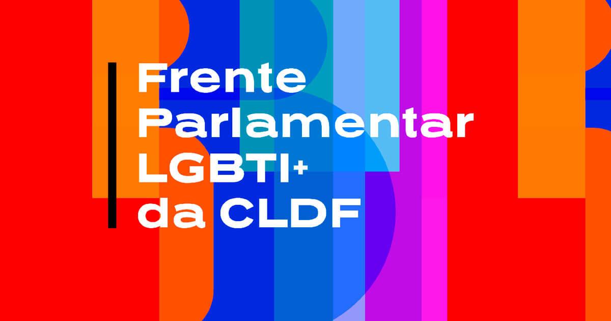 Frente Parlamentar em Defesa dos direitos LGBTI+