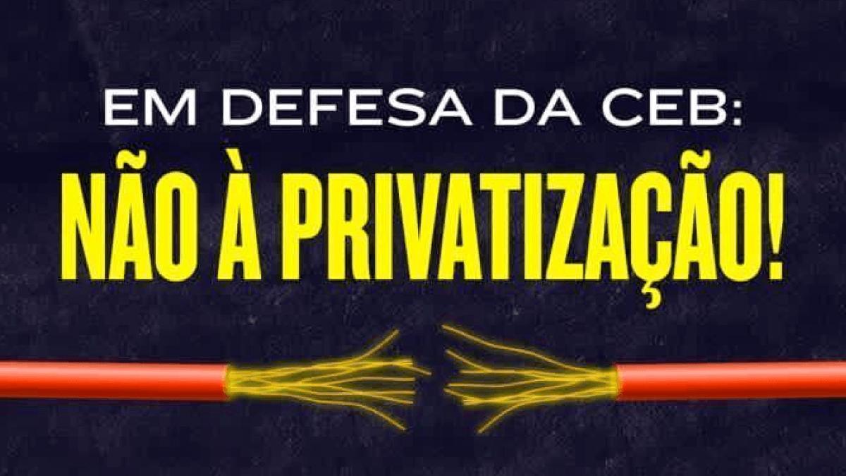CLDF debate processo de privatização da CEB