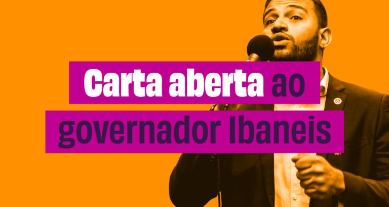 Carta aberta ao governador Ibaneis Rocha