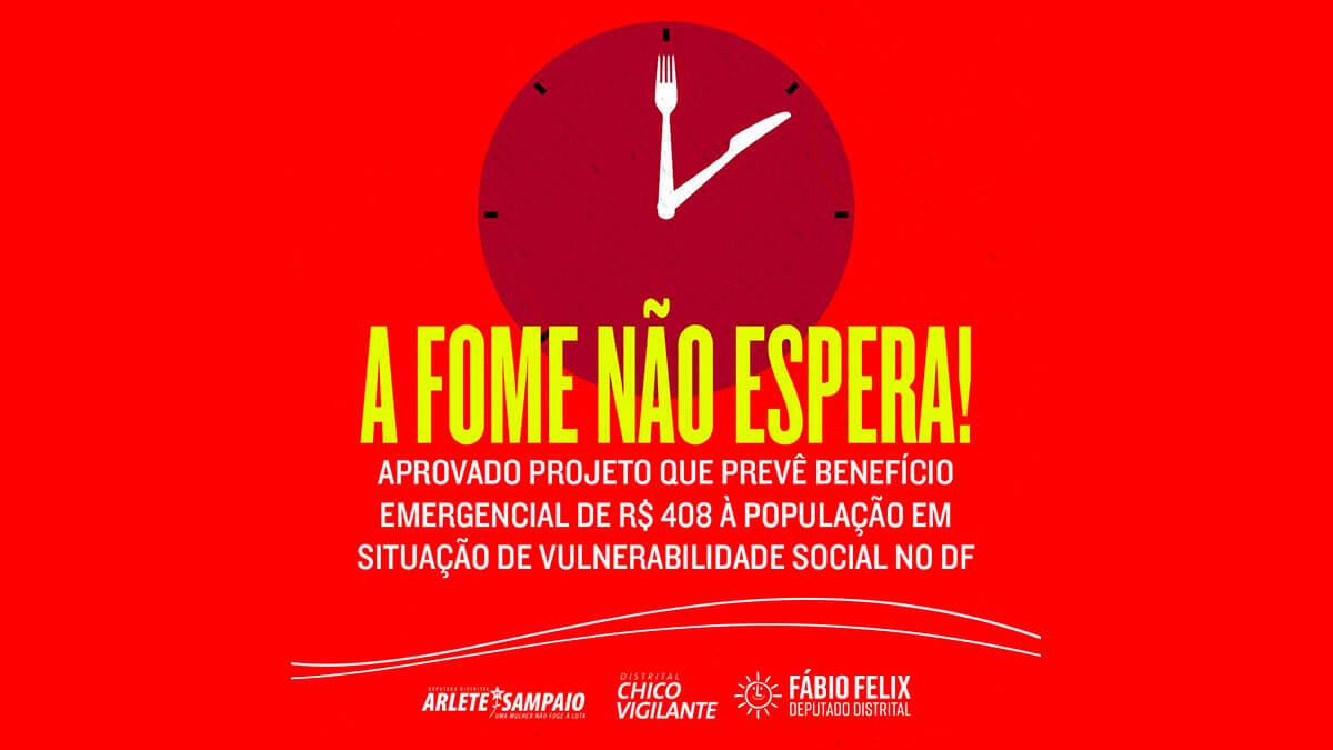 CLDF aprova Benefício Emergencial para pessoas em situação de vulnerabilidade no DF